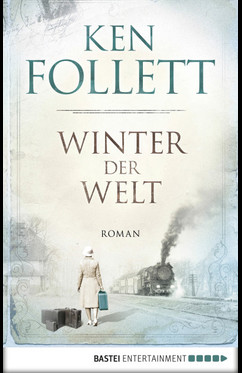 Winter der Welt  - Ken Follett - eBook