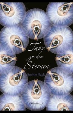 Tanz zu den Sternen  - Sophie Flack - eBook