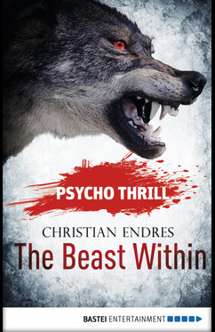 Psycho Thrill - The Beast Within  - Christian Endres - eBook
