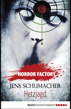 Horror Factory - Hetzjagd  - Jens Schumacher - eBook