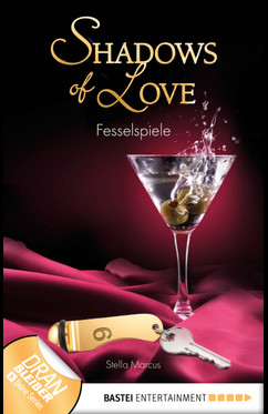 Fesselspiele - Shadows of Love  - Stella Marcus - eBook