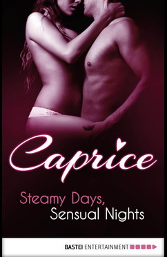 Steamy Days, Sensual Nights - Caprice  - Inka Loreen Minden - eBook