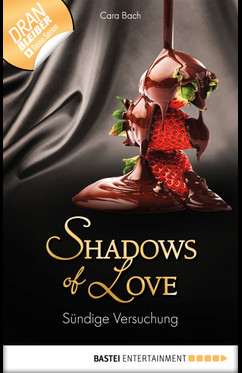 Sündige Versuchung - Shadows of Love  - Cara Bach - eBook