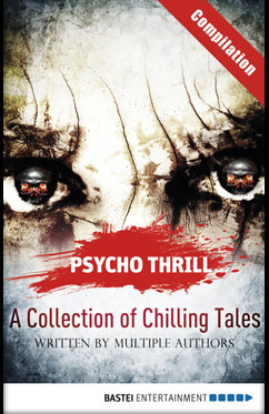 Psycho Thrill - A Collection of Chilling Tales  - Robert C. Marley - eBook