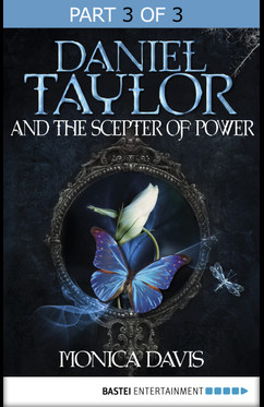 Daniel Taylor and the Scepter of Power  - Monica Davis - eBook
