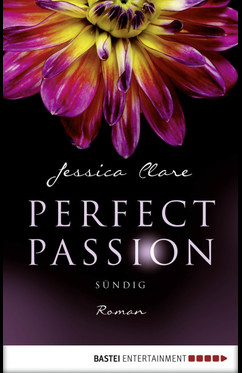 Perfect Passion - Sündig  - Jessica Clare - eBook