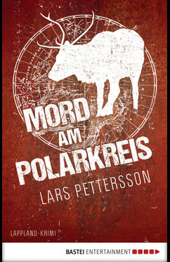 Mord am Polarkreis  - Lars Pettersson - eBook