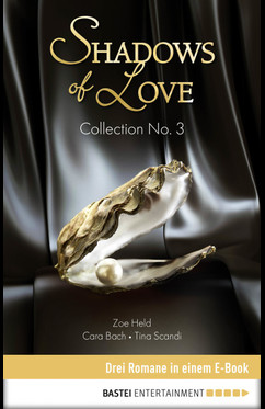 Collection No. 3 - Shadows of Love  - Tina Scandi - eBook