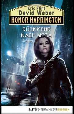 Honor Harrington: Rückkehr nach Mesa  - Eric Flint - eBook