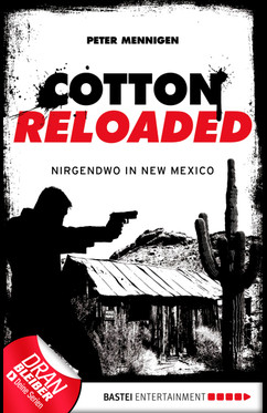 Cotton Reloaded - 45  - Peter Mennigen - eBook