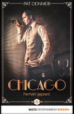 Chicago - Perfekt geplant  - Pat Connor - eBook