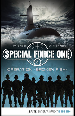 Special Force One 04  - Michael J. Parrish - eBook