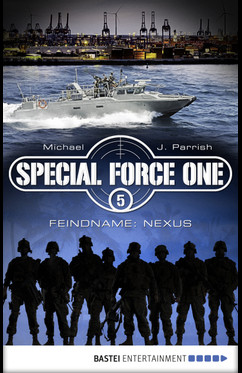 Special Force One 05  - Michael J. Parrish - eBook