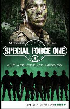 Special Force One 09  - Michael J. Parrish - eBook