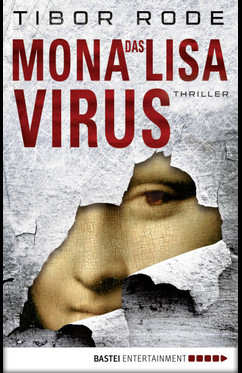 Das Mona-Lisa-Virus  - Tibor Rode - eBook