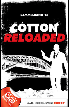Cotton Reloaded - Sammelband 13  - Peter Mennigen - eBook