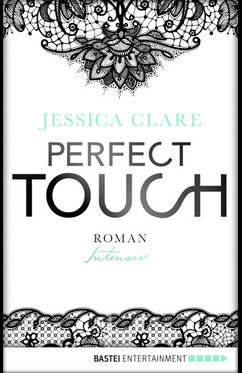 Perfect Touch - Intensiv  - Jessica Clare - eBook