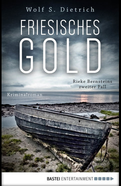 Friesisches Gold  - Wolf S. Dietrich - eBook