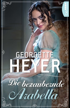 Die bezaubernde Arabella  - Georgette Heyer - eBook