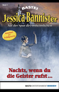 Jessica Bannister - Folge 001  - Janet Farell - eBook