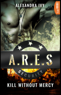 ARES Security - Kill without Mercy  - Alexandra Ivy - eBook
