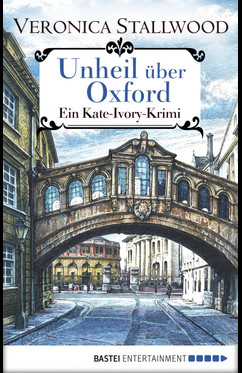 Unheil über Oxford  - Veronica Stallwood - eBook