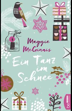 Ein Tanz im Schnee  - Maggie McGinnis - eBook