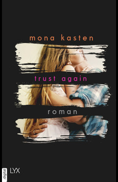 Trust Again  - Mona Kasten - eBook