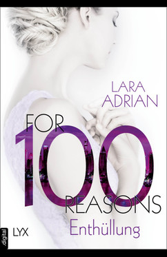 For 100 Reasons - Enthüllung  - Lara Adrian - eBook