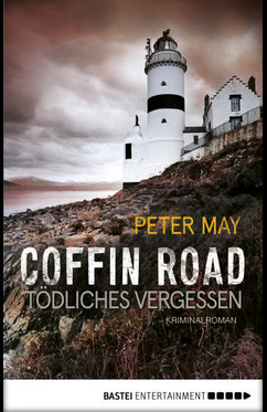 Coffin Road - Tödliches Vergessen  - Peter May - eBook