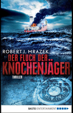 Der Fluch der Knochenjäger  - Robert Mrazek - eBook