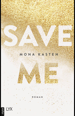 Save Me  - Mona Kasten - eBook