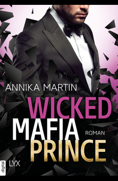 Wicked Mafia Prince  - Annika Martin - eBook