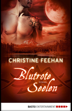 Blutrote Seelen  - Christine Feehan - eBook
