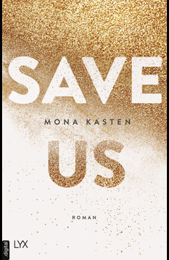 Save Us  - Mona Kasten - eBook