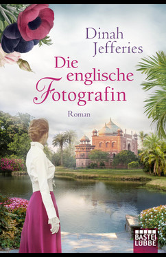 Die englische Fotografin  - Dinah Jefferies - eBook