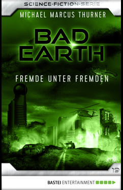 Bad Earth 19 - Science-Fiction-Serie  - Michael Marcus Thurner - eBook