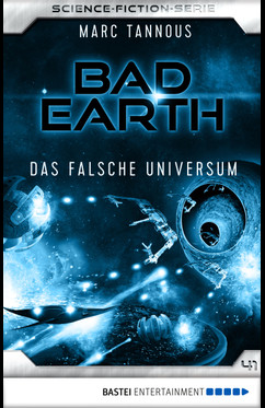 Bad Earth 41 - Science-Fiction-Serie  - Marc Tannous - eBook