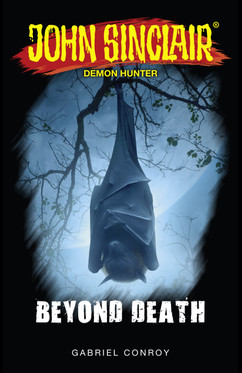 John Sinclair - Beyond Death  - Gabriel Conroy - eBook