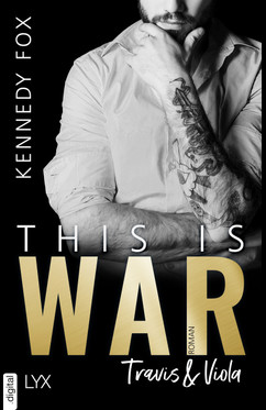 This is War - Travis & Viola  - Kennedy Fox - eBook