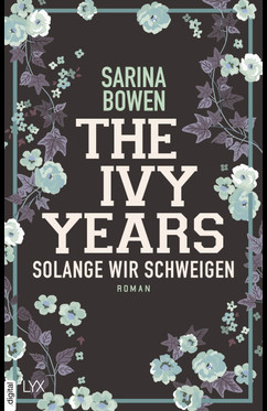 The Ivy Years - Solange wir schweigen  - Sarina Bowen - eBook