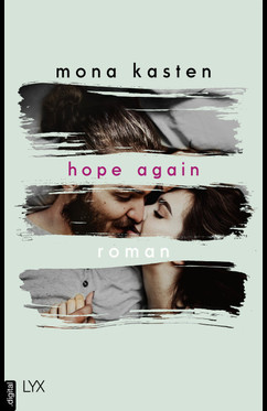 Hope Again  - Mona Kasten - eBook