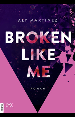 Broken Like Me  - Aly Martinez - eBook