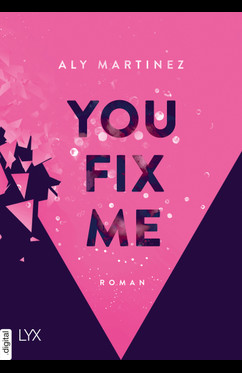 You Fix Me  - Aly Martinez - eBook