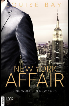 New York Affair - Eine Woche in New York  - Louise Bay - eBook