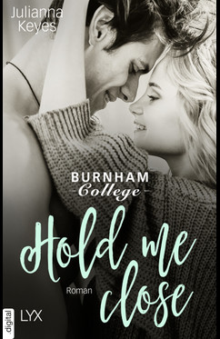 Hold me close  - Julianna Keyes - eBook
