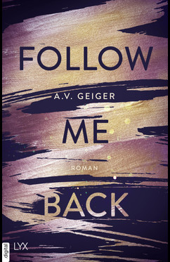 Follow Me Back  - A.V. Geiger - eBook