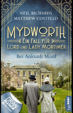 Mydworth - Bei Ankunft Mord  - Neil Richards - eBook