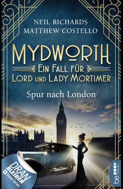 Mydworth - Spur nach London  - Neil Richards - eBook