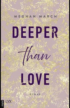 Deeper than Love  - Meghan March - eBook